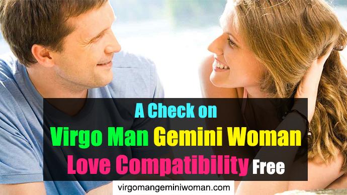 A Check on Virgo Man Gemini Woman Love Compatibility Free