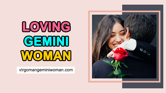 Loving Gemini Woman – Who is Her BEST Match in a Romance?