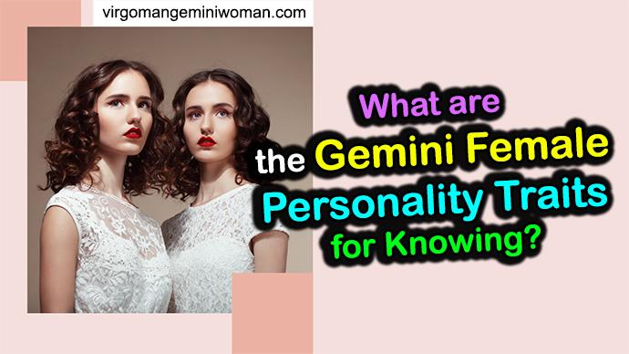 Gemini Female Traits And Personality